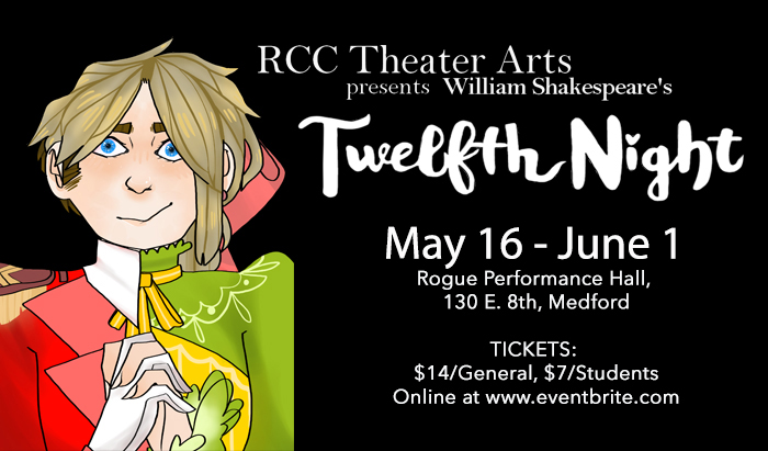 theater arts spring production of twelfth night by william shakespeare