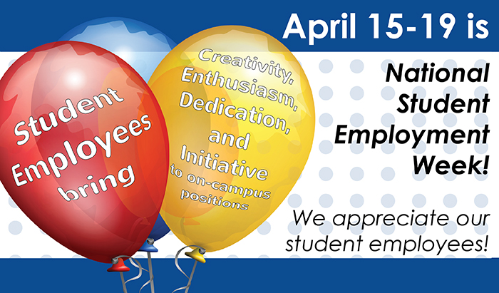 RCC appreciates Student workers at Student Employment week April 15-19