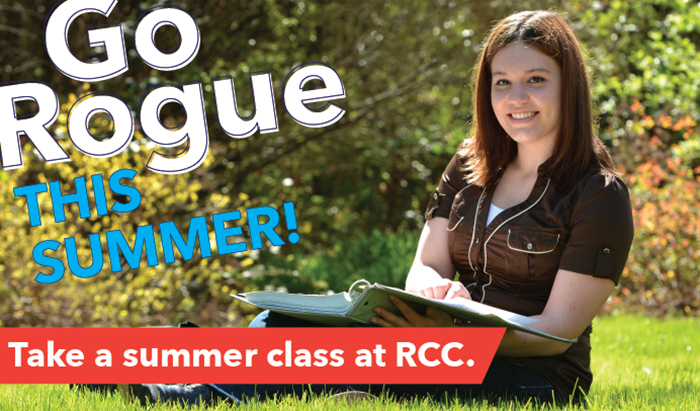 take some summer classes at RCC and still have fun go rogue